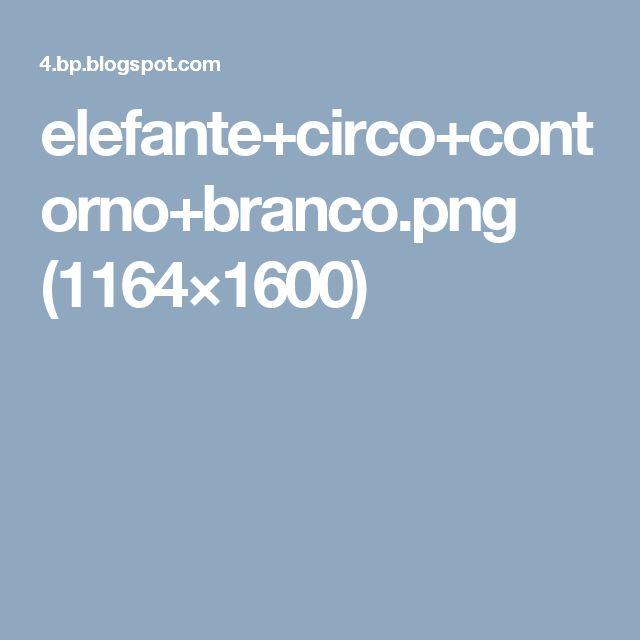 elefante+circo+contorno+branco.png (1164×1600)