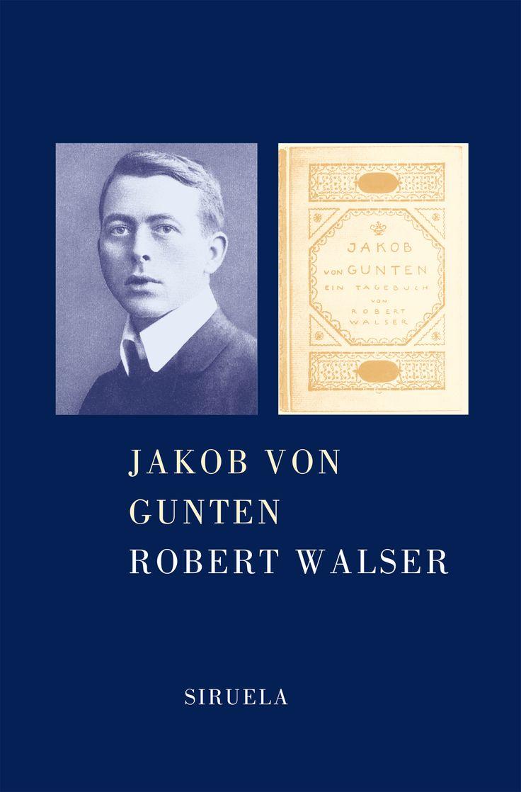 Robert Walser   Jakob von Gunten: Ein Tagebuch (1909)