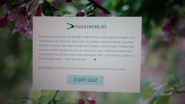 Welke tuin past het beste bij jou? Doe de quiz op >quiz.tuinieren.nl<. De uitkomst is verbazingwekkend kloppend.