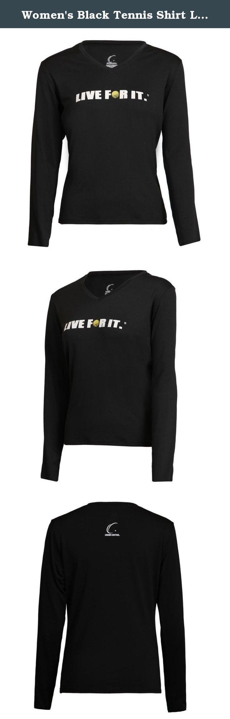 """Women's Black Tennis Shirt Long Sleeve Athletic Performance Live For It, Cruise Control, Size MEDIUM. This comfortable v-neck long sleeve performance tee is designed with a contoured fit to compliment your every curve. The soft antibacterial and moisture management tee will quickly evaporate perspiration. This long sleeve performance tee features the signature Cruise Control LIVE FOR IT logo (with a tennis ball as the """"O"""") on the chest and Cruise Control logo on top back of shirts."""