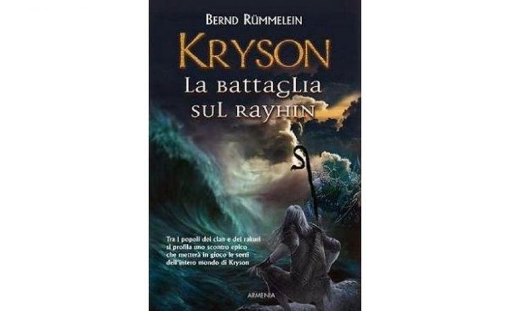 La battaglia sul Rayhin. Kryson