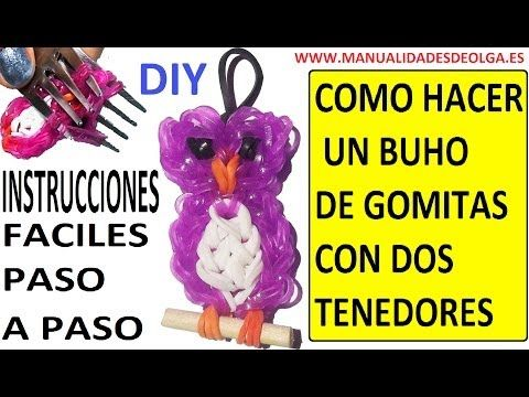 COMO HACER UN BUHO DE GOMITAS (LIGAS) (OWL CHARMS) CON DOS TENEDORES. TUTORIAL DIY - YouTube