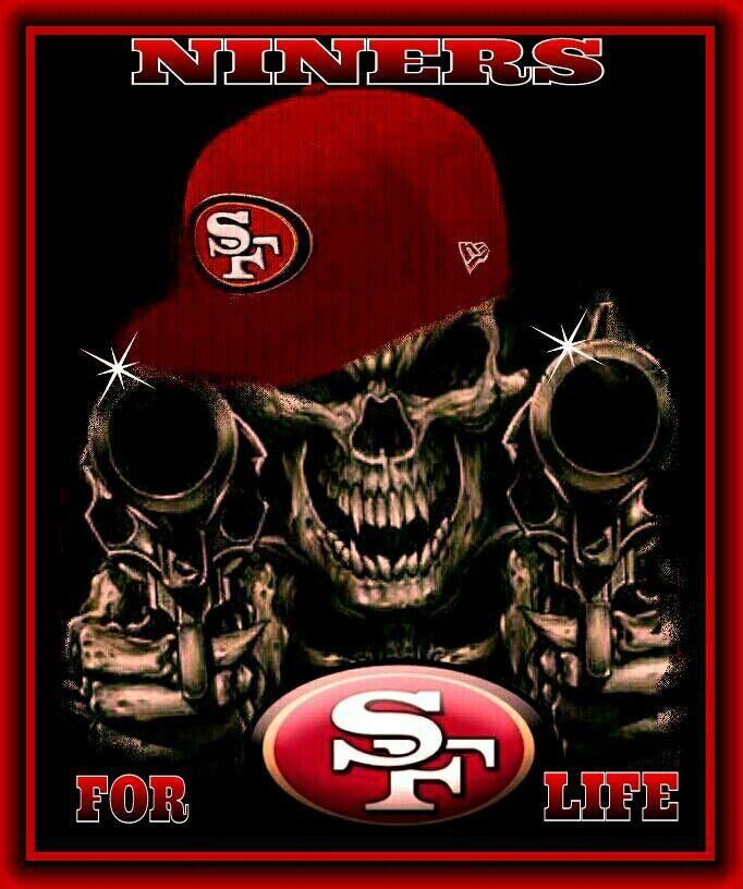 Niners For Life San Francisco 49ers Pinterest