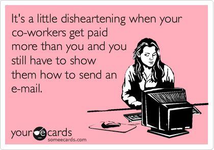Work life is not fair.