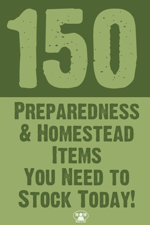Want to begin preparing your family for emergencies but do not know where to start? Check out this list of 150+ Preparedness & Homesteading Items you need to stock today @ Momwithaprep.com