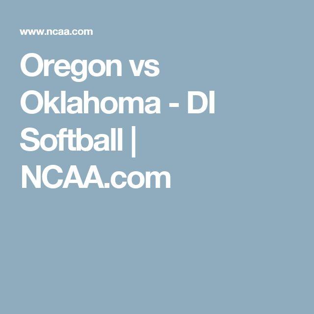 Oregon vs Oklahoma - DI Softball | NCAA.com