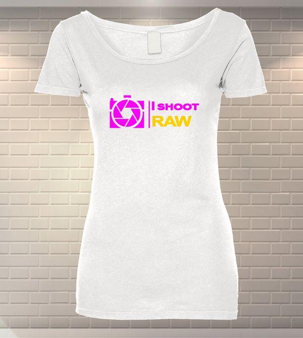 Tricou Personalizat I Shoot RAW   Tricouri Dama   MeraPrint.ro   Va punem la dispozitie o gama variata de produse personalizate la preturi foarte mici!