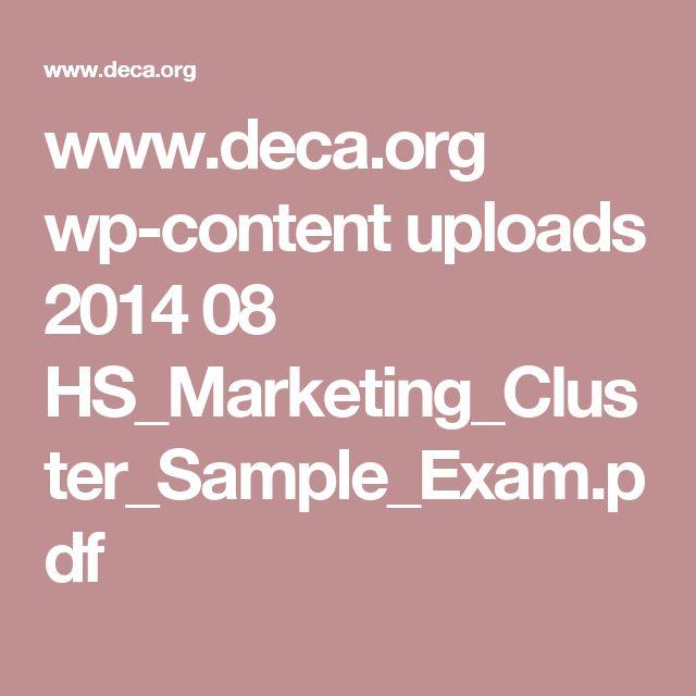 www.deca.org wp-content uploads 2014 08 HS_Marketing_Cluster_Sample_Exam.pdf