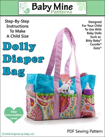 Baby Mine Dolly Diaper Bag Doll Accessory Pattern 15 inch American Girl Dolls…