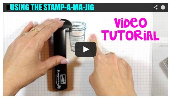 Video Tutorial on using the Stamp-A-Ma-Jig