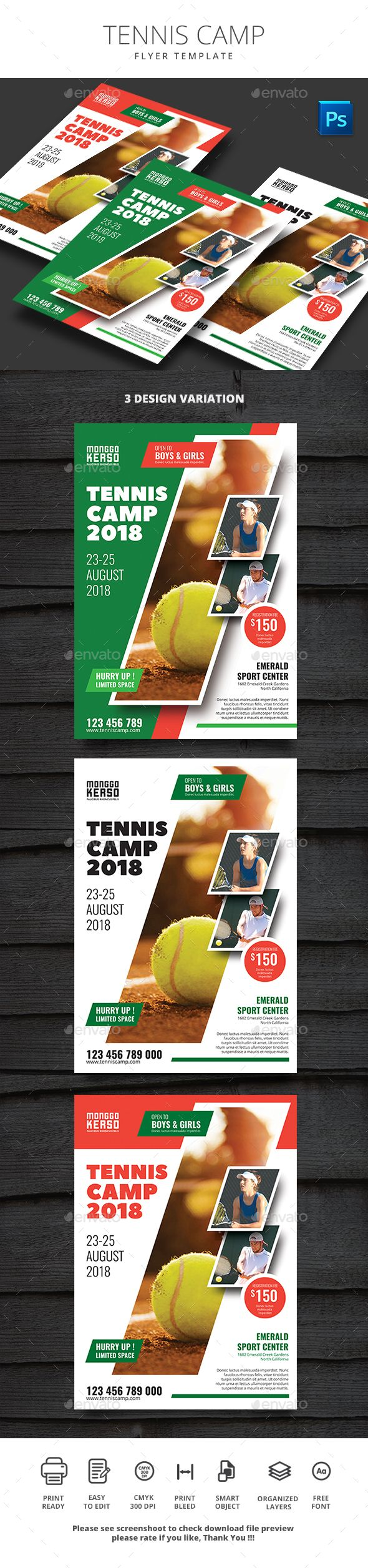Tennis Camp Flyer File Features : Size A4 210x290mm   Bleed area CMYK / 300 dpi Easy to edit text Well organized PSD file 3 Alternative colors Change image via smart objects Photos are not included Please see screenshoot to check download file preview Free Fon