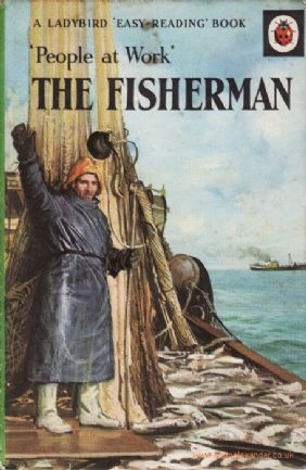 THE FISHERMAN a Vintage Ladybird Book People at Work Series 606B