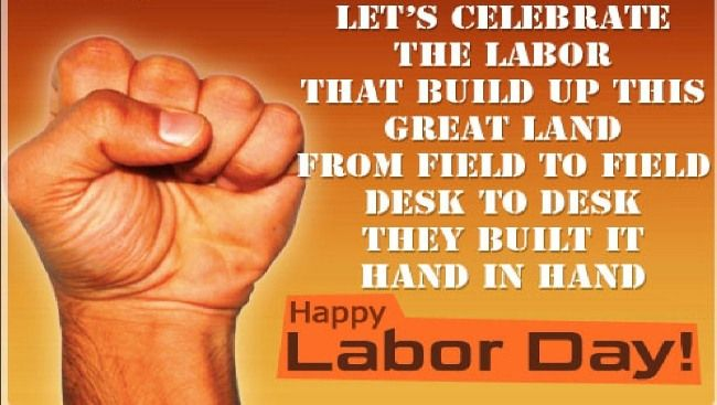 Happy Labours Day 2019 Labor Day Quotes Labour Day Wishes Happy Labor Day