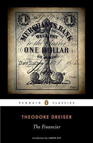 // The Financier (Penguin Classics) by Theodore Dreiser