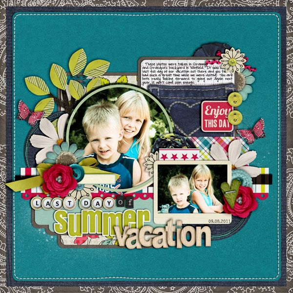 Last Day Of Summer Vacation Scrapbook Com Can T Wait To Layitout Pinterest Last Day Of