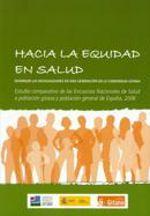 ESTUDIOS. Hacia la equidad en salud. Estudio comparativo de las Encuestas Nacionales de Salud a población gitana y población general de España, 2006. Fundación Secretariado Gitano. 2009.