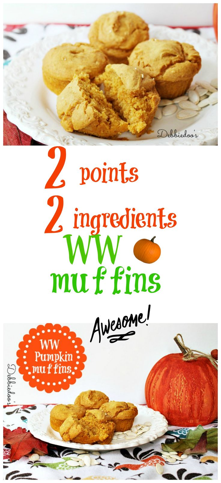 Best weight watchers pumpkin muffins.  2 points, 2 ingredients: 1 box cake mix, 1 15oz can of pumpkin purée. That's it! No eggs or oil! I make these often and they are so delicious! My favorite cake mixes to use are devils food, yellow, carrot, spice, and white. You can really use whatever flavor you'd like. Yummy!