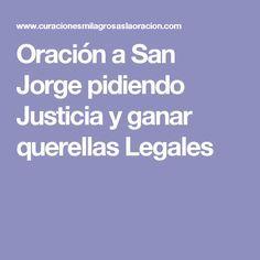 Oración a San Jorge pidiendo Justicia y ganar querellas Legales