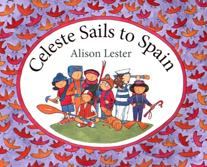 Celeste Sails to Spain, by Alison Lester