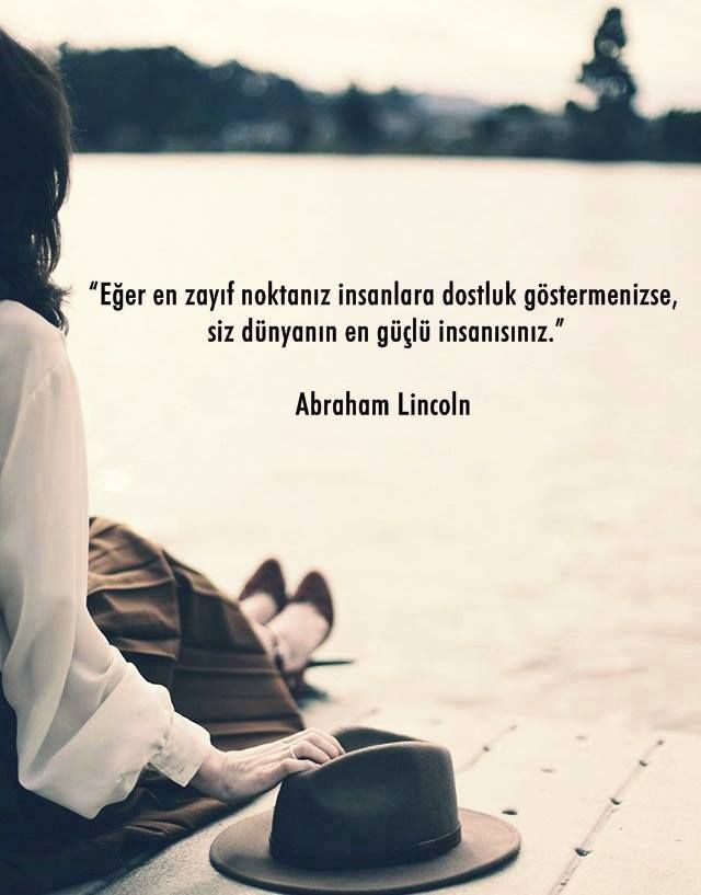 ✔Əgər ən zəif cəhətiniz insanlara dostluq göstərmənizdirsə, siz dünyanın ən güclü insanısınız. #Abraham_Lincoln #sözlər