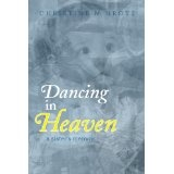 Dancing in Heaven - a sister's memoir (Kindle Edition)By Christine Grote