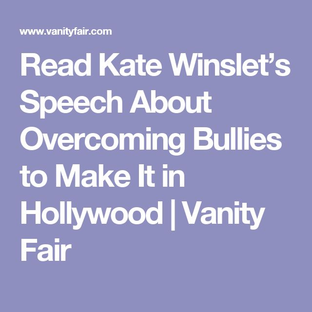 Read Kate Winslet's Speech About Overcoming Bullies to Make It in Hollywood | Vanity Fair