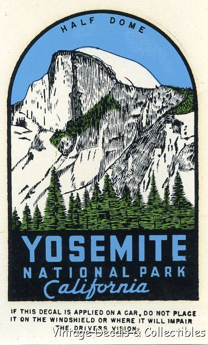 Vintage Travel Decal Yosemite National Park Half Dome California State Souvenir