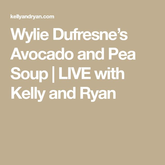 Wylie Dufresne's Avocado and Pea Soup | LIVE with Kelly and Ryan
