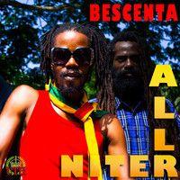 @BescentaReggae ALL NITER (All Niter riddim) by UTHmusicJA on SoundCloud