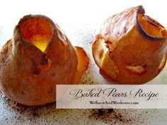 Baked Pears Recipe -- Simple and Healthy! GAPS Diet, SCD, Gluten Free, Paleo, Primal, [E] on Trim Healthy Mama