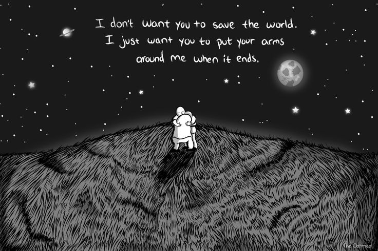 I don't want you to save the world ...