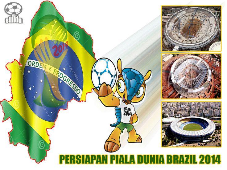 Perkembangan Terbaru Persiapan Piala Dunia Brazil 2014