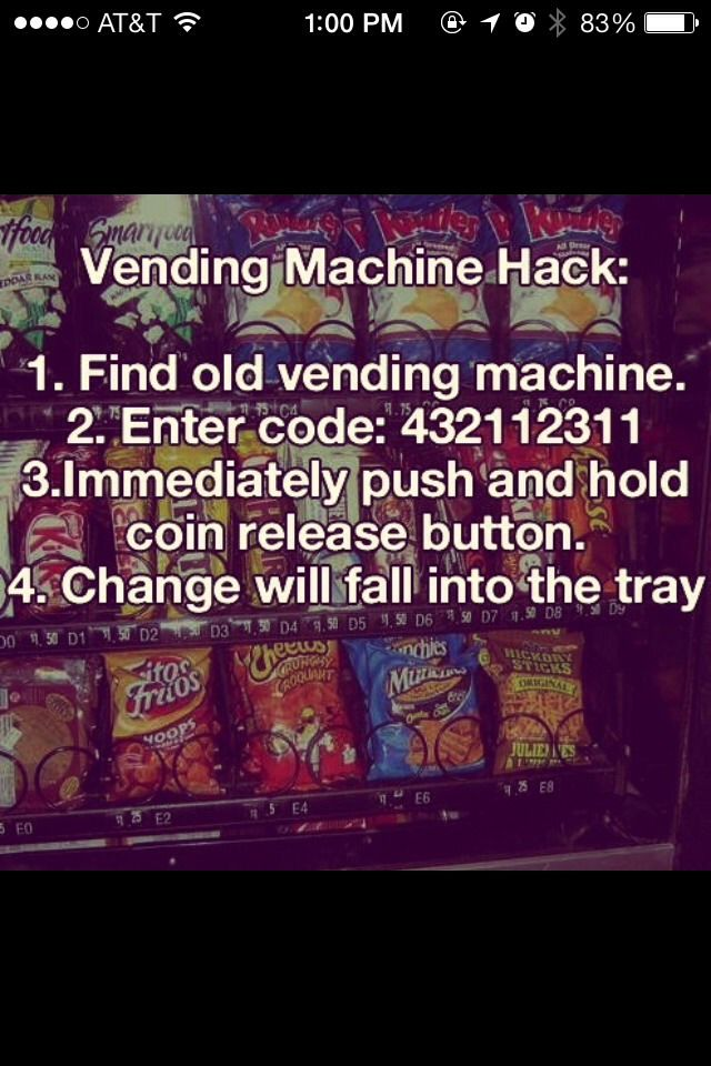 Vending Machine Hack!Please take the time to like and follow! Thankyou! :-)