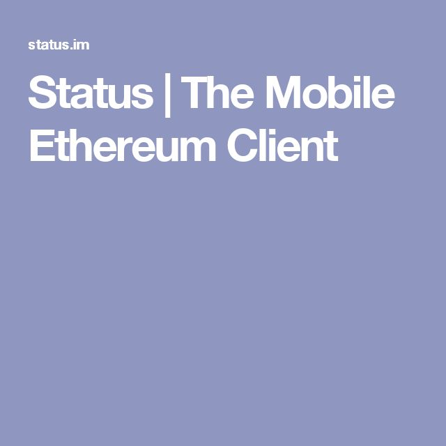 Status   The Mobile Ethereum Client