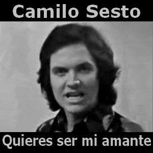 Acordes D Canciones: Camilo Sesto - Quieres ser mi amante