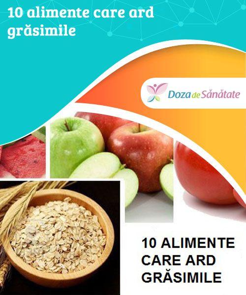 10 alimente care ard grăsimile  Știai că ovăzul este unul dintre cele mai sănătoase și complete alimente? Acesta oferă o senzație de sațietate, îmbunătățește digestia și accelerează metabolismul.