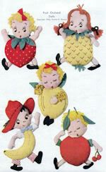 "Meet ""The Fruit Orchard Kids"" also known as Pee Dee kids. An American designer who grew up on a farm and later moved to the city, dreamt one night of a fruit orchard coming to life, and she saw Billy Banana, Charlie Cherry and all the others as real personalities.  Inspired by this dream she developed these little characters.  1940's pattern includes jingles and a story of their adventures.  See website for purchase information.  #ClothDollPatterns #SewYourOwnDolly"