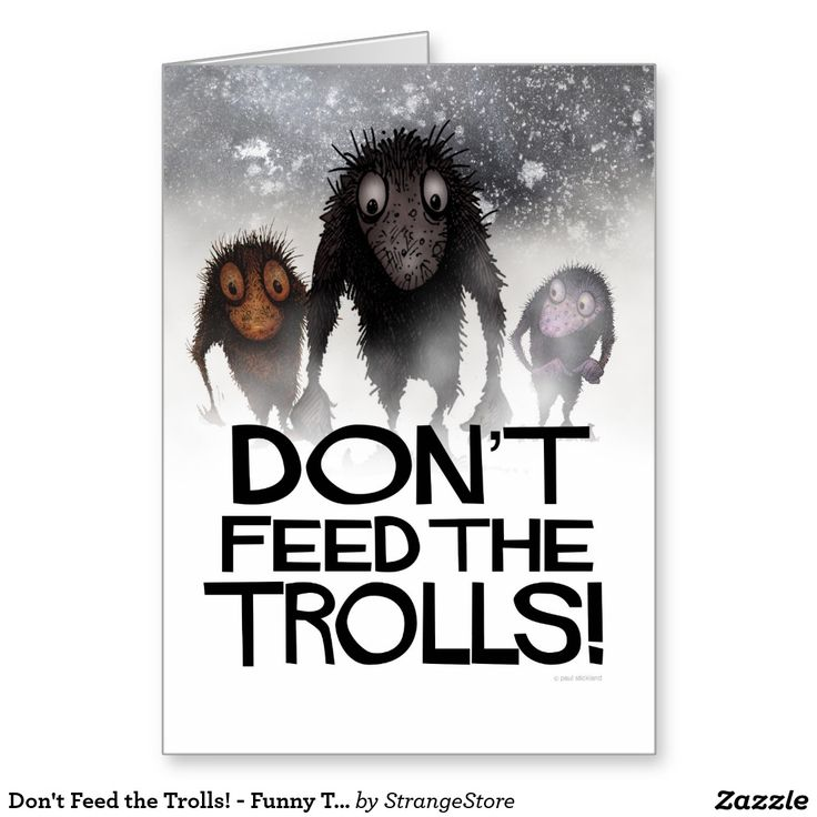 Don't Feed the Trolls! - Funny Troll Illustration Greeting Card from #StrangeStore