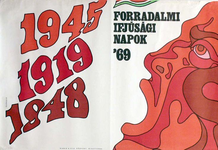 Pop art meets communist propaganda on the drawing board.1969 Young revolutionaries' day - designer: Kálmánchey Zoltán.