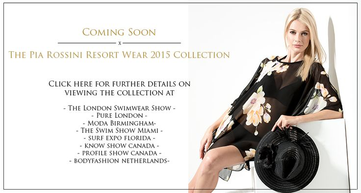 Pia Rossini Resort Wear 2015 Collection Launching Soon . . . Stay Tuned!  For info on a trade show near you click here  http://buy.piarossini.com/tradeshows  #SS15 #RESORT #SUPPLIER #BEACHWEAR #WHOLESALE #TRADESHOW #PURELONDON #MODA #KNOWSHOW #SURFEXPO #SWIMSHOW #TRADE #BEACH