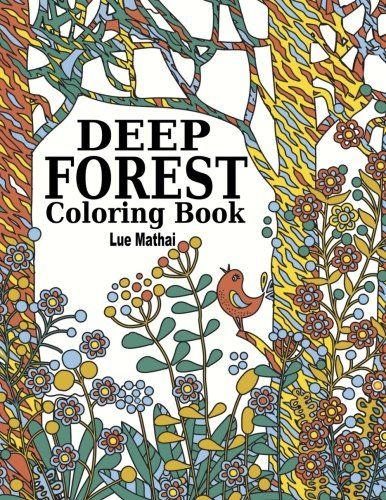 Introducing Deep Forest Coloring Book Adventure Of Beautiful Doodle Patterns Scenery And Nature