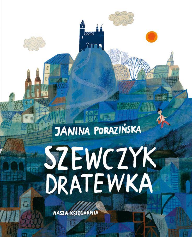 polska ilustracja dla dzieci: Nowość - Szewczyk Dratewka