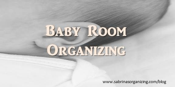 Baby room organizing tips for first time parents