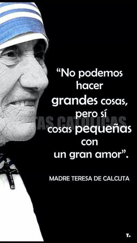 Cosas pequeñas con un gran amor. Madre Teresa