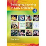 Developing learning in early childhood / Tina Bruce. 2004