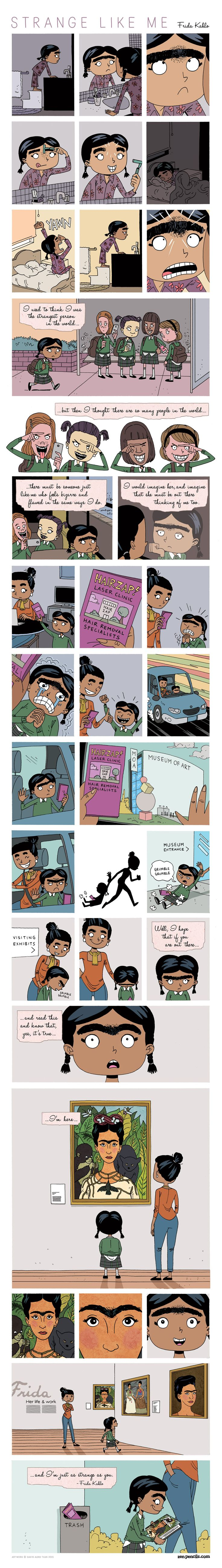 Why am I crying in the club right now  ZEN PENCILS » 177. FRIDA KAHLO: Strange like me (Your So Beauty Quotes)
