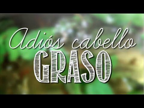 ¿CABELLO GRASO? ¡NO MAS! ¡REMEDIO CASERO INFALIBLE! por Lau - YouTube
