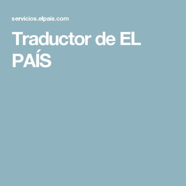 Traductor de EL PAÍS