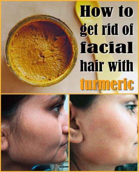 Get Rid of Facial Hair with Turmeric.