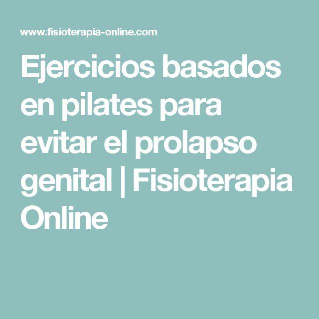Ejercicios basados en pilates para evitar el prolapso genital | Fisioterapia Online
